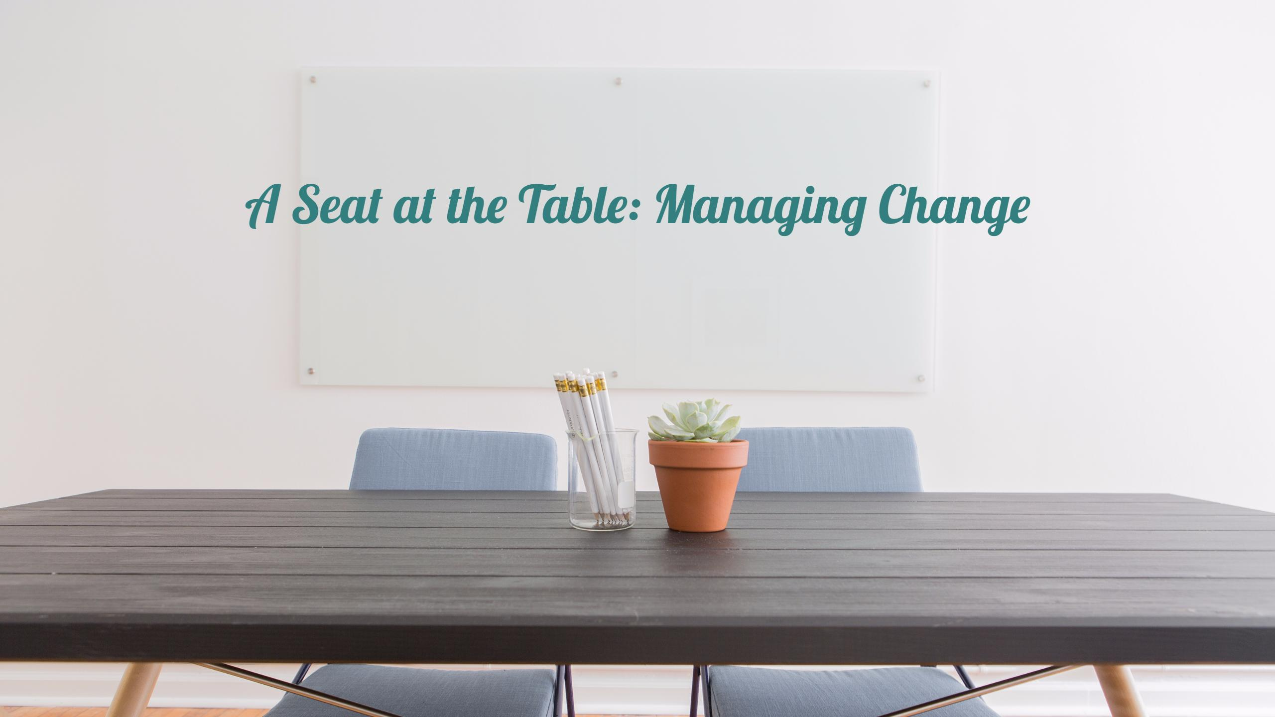 CANCELLED – A Seat at the Table Managing Change – IABC Austin Chapter